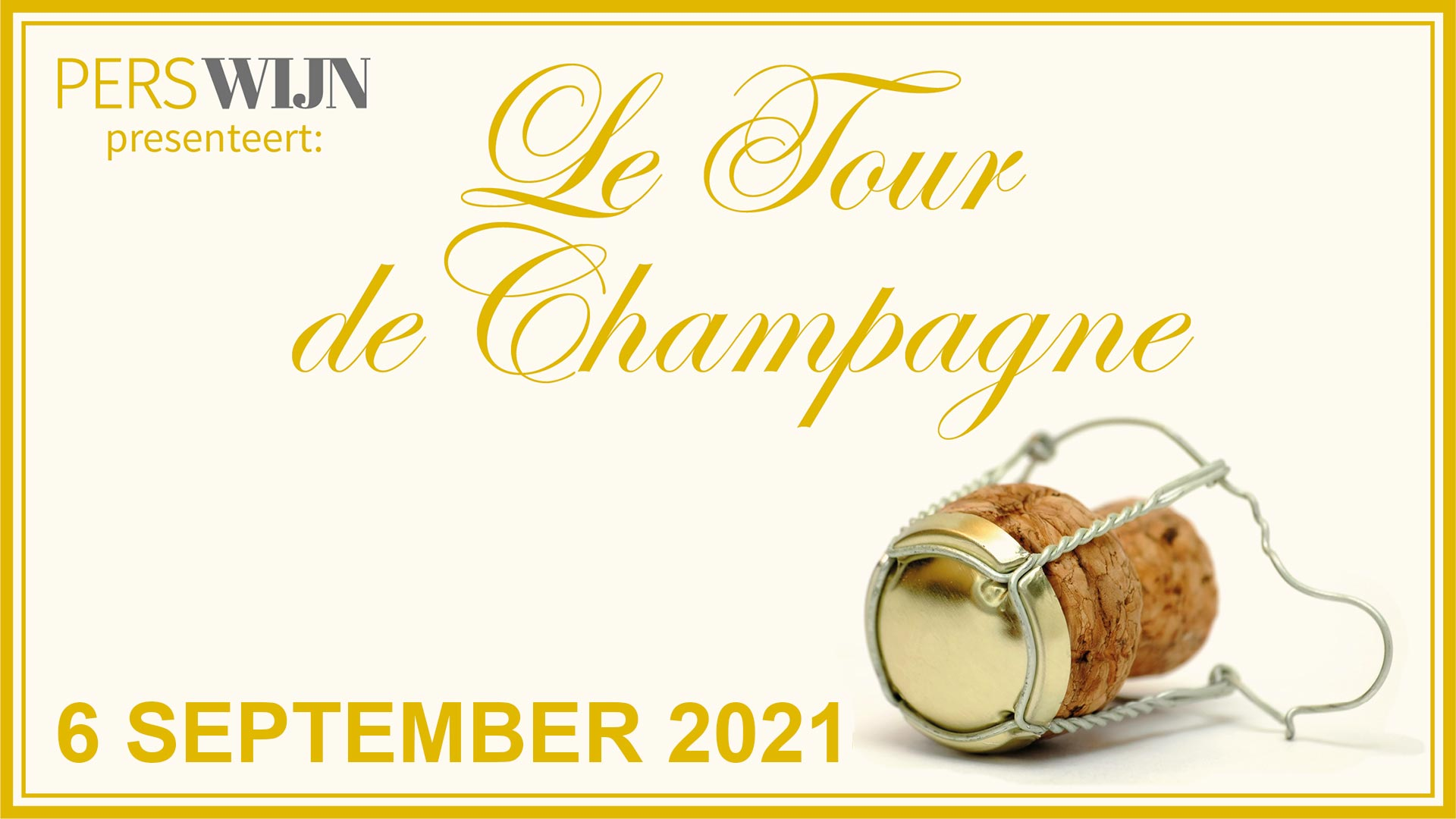 PERSWIJN proeverij Le Tour de Champagne 2021